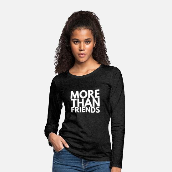 Than Langarmshirts - MORE THAN FRIENDS - Frauen Premium Langarmshirt Anthrazit