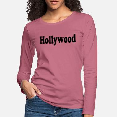 Hollywood hollywood - Premium långärmad T-shirt dam