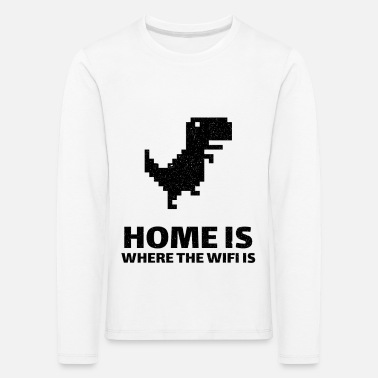 Home is where there is internet. Wi-Fi dinosaur - Kids' Premium Longsleeve Shirt