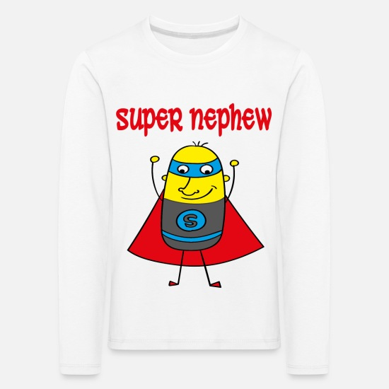 Dad Long sleeve shirts - Super nephew - Kids' Premium Longsleeve Shirt white