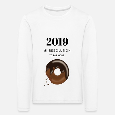 2019 N°1 resolution is to eat more donuts - Kinder Premium Langarmshirt