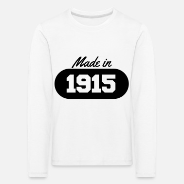 1915 Made in 1915 - Kids' Premium Longsleeve Shirt