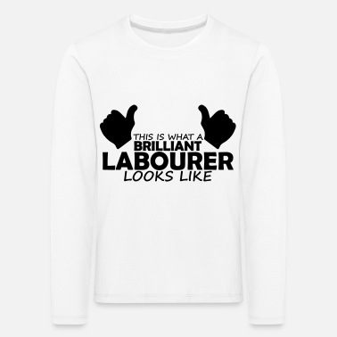 Labour brilliant labourer - Kids' Premium Longsleeve Shirt