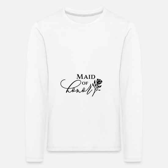Birthday Long sleeve shirts - Maid of honor gift happiness happy - Kids' Premium Longsleeve Shirt white