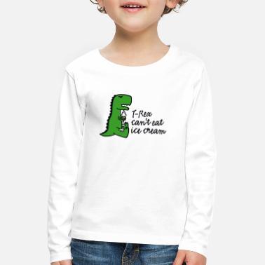 T-rex can't eat ice cream - Kids' Premium Longsleeve Shirt