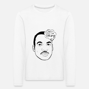 King Martin Luther King - Kids' Premium Longsleeve Shirt