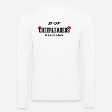 Cheerleading CheerleaderCollection Just A Game Black RaI7O - Kids' Premium Longsleeve Shirt