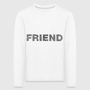 friend - Kids' Premium Longsleeve Shirt