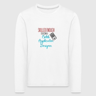 Mobile Application Designer - Kinder Premium Langarmshirt