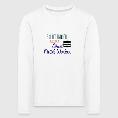 Sheet Metal Worker - Kids' Premium Longsleeve Shirt