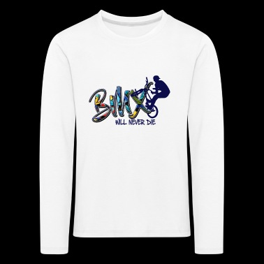 BMX NEVER THE - Kids' Premium Longsleeve Shirt