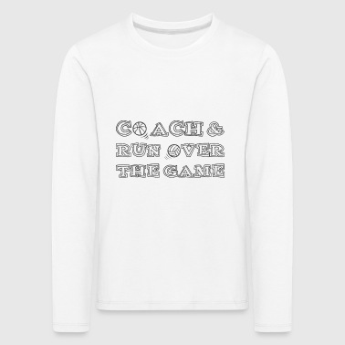 Coach / bil: Coach & Run Over The Game - Premium langermet T-skjorte for barn