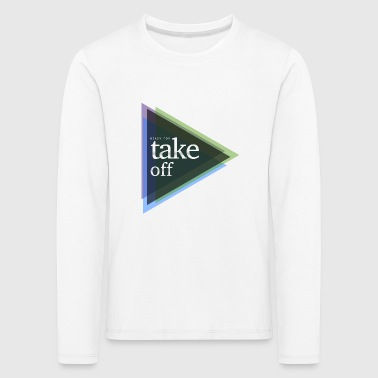 ready for take-off - Kids' Premium Longsleeve Shirt