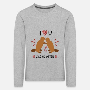 I Love You Like No Otter Animal Of The Year 2021 - Kids' Premium Longsleeve Shirt