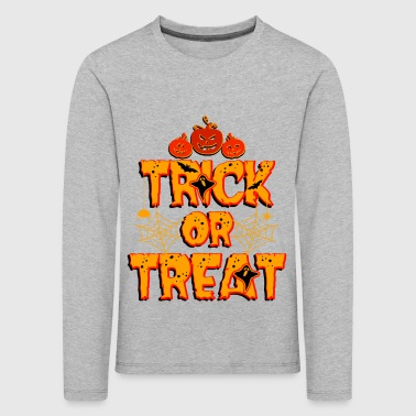 Trick or Treat Trick or Treat Halloween - T-shirt manches longues Premium Enfant