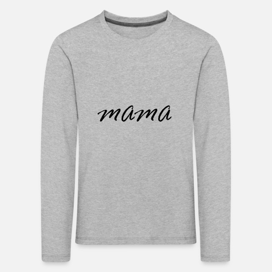 Love Long sleeve shirts - Mom - parents - love - children - gift idea - Kids' Premium Longsleeve Shirt heather grey
