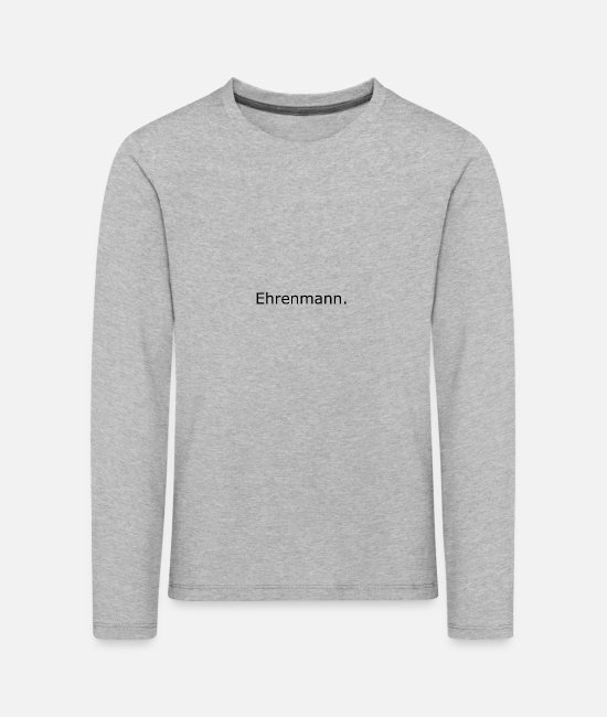 Honor Long-Sleeved Shirts - Ehrenmann honor honorary brother - Kids' Premium Longsleeve Shirt heather grey