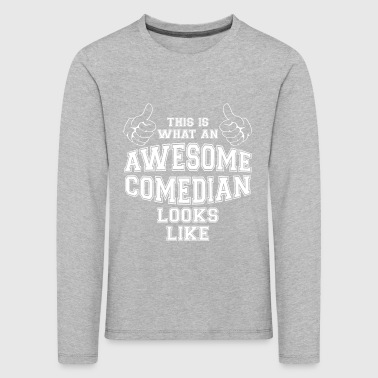 This is what an Awesome Comedian Looks Like Gifts - Kids' Premium Longsleeve Shirt