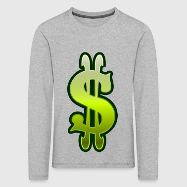 Dollar sign dollar money - Kids' Premium Longsleeve Shirt