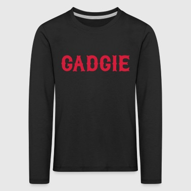 Gadgie, Newcastle Dialect - Kids' Premium Longsleeve Shirt