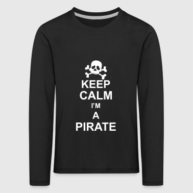 keep_calm_I'm_a_pirate_g1 - T-shirt manches longues Premium Enfant