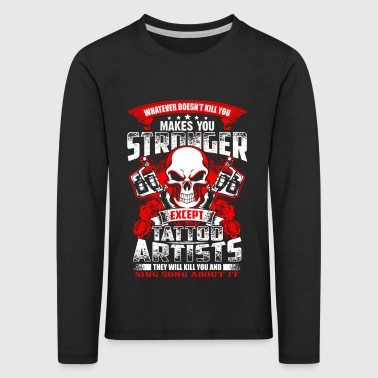 Stronger Tattoo Artist - EN - Premium langermet T-skjorte for barn