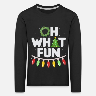 Oh what fun christmas christmas - Kids' Premium Longsleeve Shirt