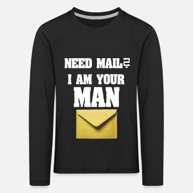 Composite Delivery Need mail? I am your MAN. post man - Kids' Premium Longsleeve Shirt