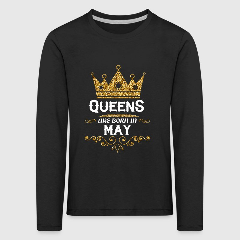 Queens are born in may - Kids' Premium Longsleeve Shirt