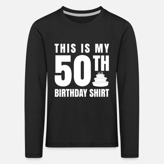 50th Birthday Long sleeve shirts - 50th birthday - Kids' Premium Longsleeve Shirt black