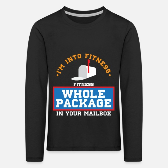 Occupation Long sleeve shirts - I m Into Fitness Whole Package In Your Mailbox - Kids' Premium Longsleeve Shirt black