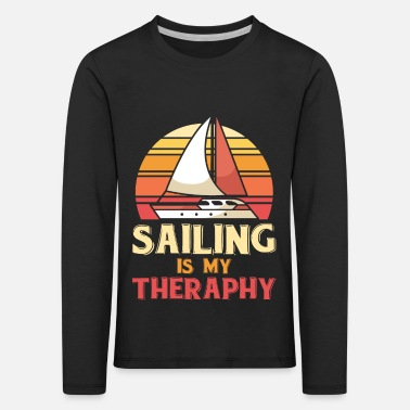 Sailing is my theraphy - Kids' Premium Longsleeve Shirt