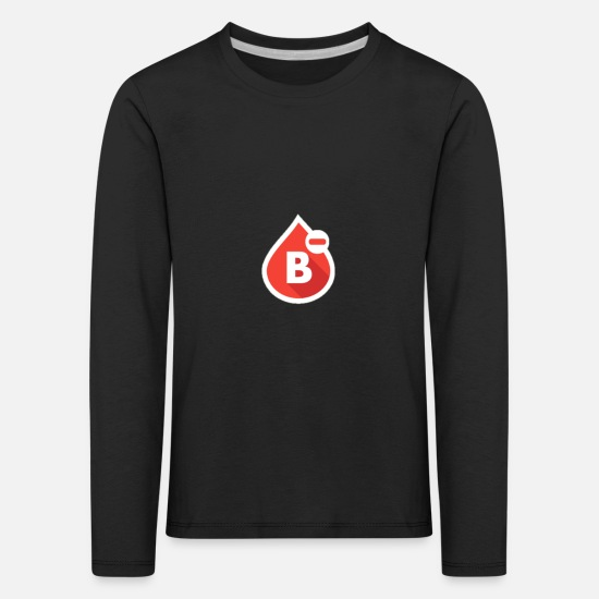 Gift Idea Long Sleeve Shirts - Blood group B- - Kids' Premium Longsleeve Shirt black