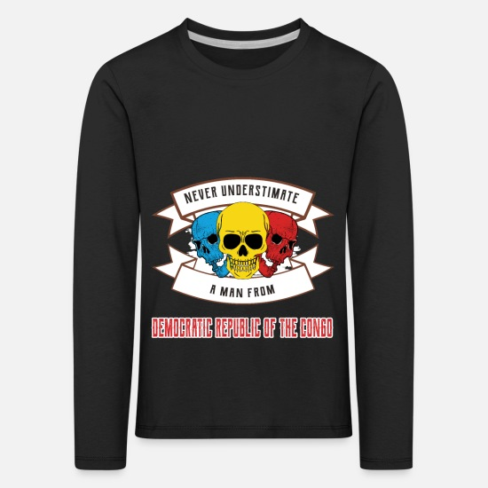 Travel Long sleeve shirts - Never underestimate anyone from the Democratic Republic - Kids' Premium Longsleeve Shirt black