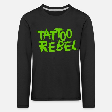 Green Rebel TATTOO REBEL GREEN - Kids' Premium Longsleeve Shirt