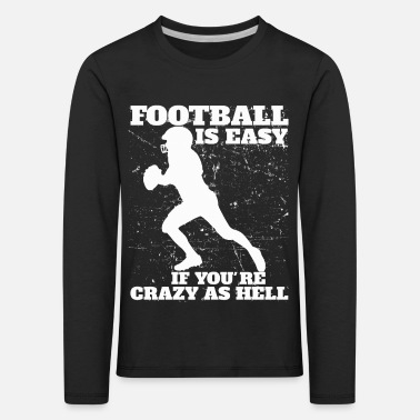 Football Football Football Player Football - Kids' Premium Longsleeve Shirt