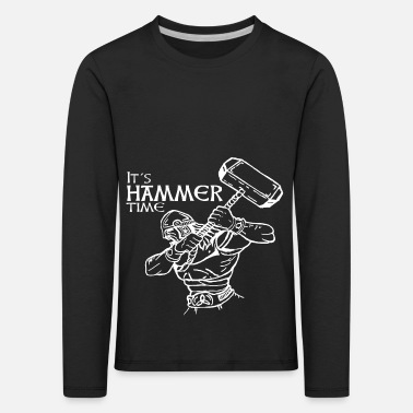 Hammer Its Hammer time - Kids' Premium Longsleeve Shirt