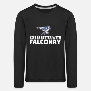 Wide life is better with falconry - Kids' Premium Longsleeve Shirt