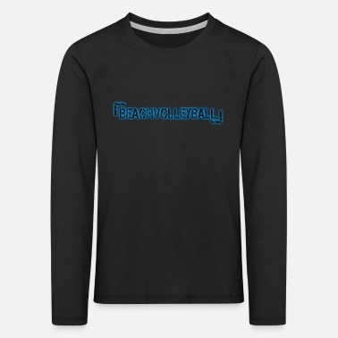 Beachvolleyball Beachvolleyball - Kinder Premium Langarmshirt