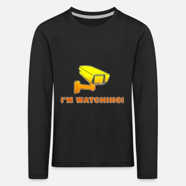I'm watching! - Kids' Premium Longsleeve Shirt