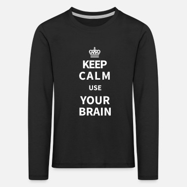 Keep Calm keep calm and - Kinderen premium longsleeve