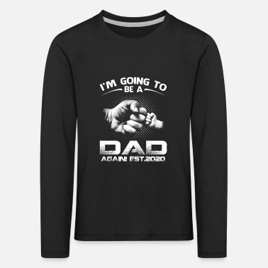 Soon To Be Promoted Dad Again Est 2020 - Kids' Premium Longsleeve Shirt