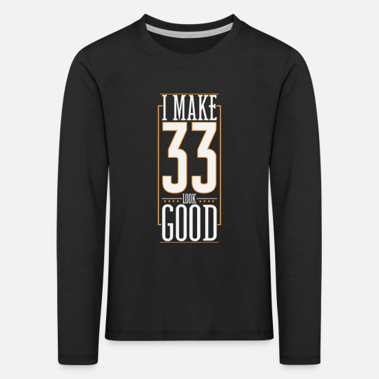 Birthday Long sleeve shirts - 33rd birthday - Kids' Premium Longsleeve Shirt black