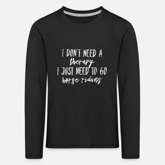 Horse Long sleeve shirts - Riding therapy gift - Kids' Premium Longsleeve Shirt black