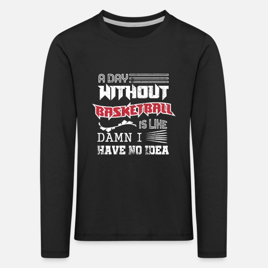 Gift Idea Long sleeve shirts - Basketball hobby - Kids' Premium Longsleeve Shirt black