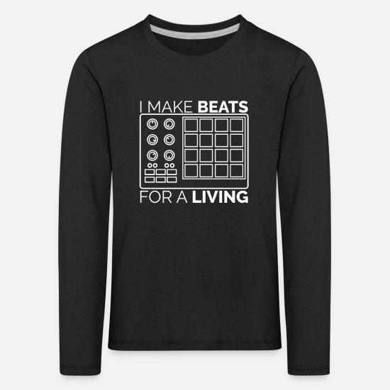 Rap Long sleeve shirts - I make beats! Musician, Hip-Hop and DJ Design - Kids' Premium Longsleeve Shirt black