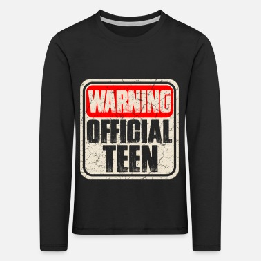 Teen Teen teeny teens teen puberty - Kids' Premium Longsleeve Shirt