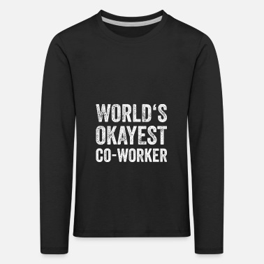 Colleagues Funny gift colleague colleague colleagues work - Kids' Premium Longsleeve Shirt