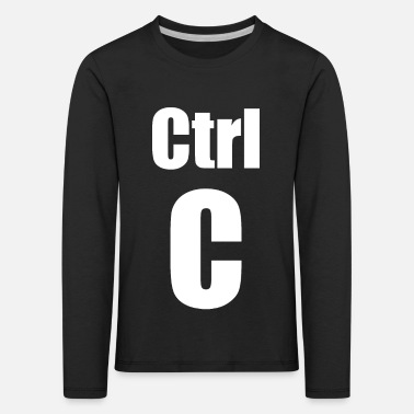 Ctrl C Ctrl V - Funny father mother son design - Kids' Premium Longsleeve Shirt