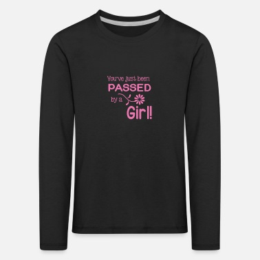 You've Just Been Passed By a Girl Runner Gift - Kids' Premium Longsleeve Shirt